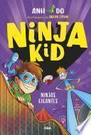 Ninja Kid #6. Ninjas gigantes
