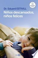 Niños descansados, niños felices