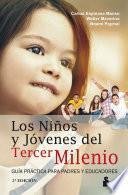 Niños y jóvenes del tercer milenio