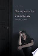 No Apoyo La Violencia