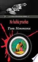 No había pruebas (Colección Novela Negra)