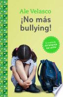 No mas bullying!