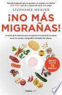 ¡No más migrañas! (Colección Vital)