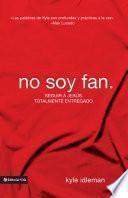 No soy fan