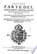 Nobiliario genealogico de los reves y titulos de Espana