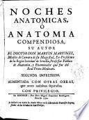 Noches anatómicas ó Anatomia compendiosa
