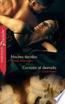 Noches tórridas - Corazón al desnudo