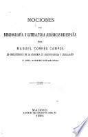 Nociones de bibliografía y literatura jurídicas de España