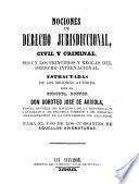 Nociones de derecho jurisdiccional civil y criminal segun los principios y reglas del derecho internacional