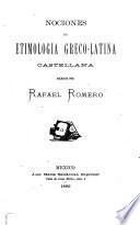 Nociones de etimología greco-latina castellana