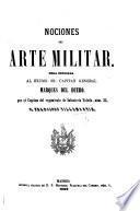 Nociones del Arte Militar, etc. [With maps.]