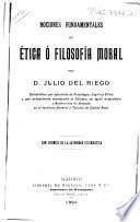 Nociones fundamentales de ética ó filosofía moral