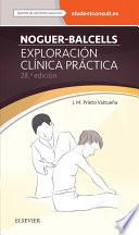 Noguer-Balcells. Exploración clínica práctica + StudentConsult en español