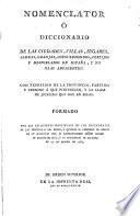 Nomenclator o diccionario de lasciudades, villas, lugares, aldeas ... de Espana y sus islas adyacentes (etc.)