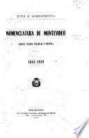 Nomenclatura de Montevideo (calles, plazas, plazuelas y puentes) 1843-1919