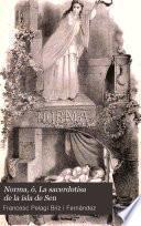 Norma, ó, La sacerdotisa de la isla de Sen