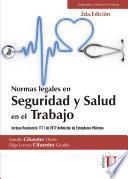 Normas Legales en Seguridad y Salud en el Trabajo. 2a Edición