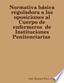 Normativa básica reguladora a las oposiciones al Cuerpo de enfermeros de Instituciones Penitenciarias