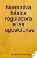 Normativa básica reguladora a las oposiciones