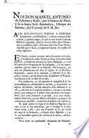 Nos Don Manuel Antonio de Palmero y Rallo ... Obispo de Gerona ... a las religiosas sujetas a nuestras jurisdiccion, sus directores y demas nuestros Diocesanos, a quienes toque lo que en esta nuestra Carta de Edicto se expondrá ...