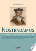 Nostradamus - Las profecías desde hoy hasta el año 2200