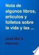 Nota de algunos libros, artículos y folletos sobre la vida y las obras de Miguel de Cervantes Saavedra