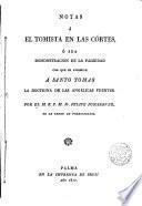 Notas a el Tomista en las Cortes o sea demostración de la falsedad con que se atribuye a Sto. Tomás la doctrina de las Angélicas fuentes
