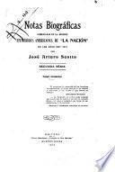 Notas biográficas publicadas en la sección Efemérides americanas de La Nación en los años 1907-1909