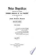 Notas biográficas publicadas en la sección Efemérides americanas de La Nación en los años 1907-1912
