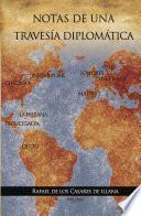 Notas de una travesía diplomática