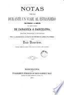 Notas tomadas durante un viaje al estranjero para procurar á la compañia del camino de hierro de Zaragoza á Barcelona