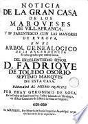 Noticia de la gran casa de los marqueses de Villafranca, y su parentesco con las mayores de Europa