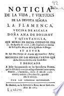 Noticia de la vida, y virtudes de la devota señora ... Doña Ana de Bosiroy y Quintanilla ...