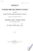 Noticia de un precioso códice de la Biblioteca Columbina; algunos datos nuevos para ilustrar el Quijete; varios rasgos ya casi desconocidos, ya inéditos de Cervantes, Cetina, Salcedo, Chaves, y el Bachiller Engrava