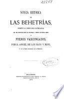 Noticia histórica de las behetrías, primitivas libertades castellanas