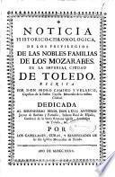 Noticia historico-chronologica de los privilegios de las nobles familias de los mozarabes de la Imperial ciudad de Toledo