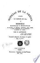 Noticias de la Grecia durante la campaña de 1825, ó, memorias històricas y biográficas de Ibrahim, su ejército, Khourchid, Séve, Marí, y otros generales de la espedicion de Egipto en Morea, 1