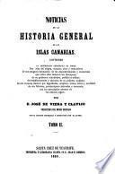 Noticias de la Historia general de las Islas de Canaria, etc