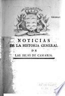 Noticias de la historia general de las Islas de Canaria