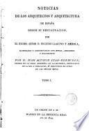 Noticias de los arquitectos y arquitectura de España desde su restauracion, 1