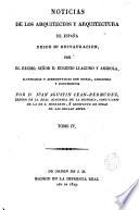 Noticias de los arquitectos y arquitectura de España desde su Restauración, 4