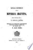 Noticias históricas de la república argentina