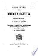 Noticias historicas de la Republica Argentina