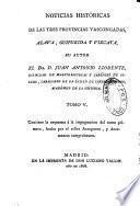 Noticias historicas de las tres provincias Vascongadas