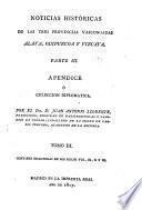 Noticias históricas de las tres provincias vascongadas ...