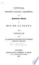 Noticias históricas, políticas, y estadísticas de las Provincias Unidas del Río de La Plata