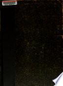 Noticias historicas sobre el oríjen y desarrollo de la enseñanza publica superior en Buenos Aires desde la época de la estincion de la Compañia de Jesus en el año 1767 hasta poco despues de fundada la universidad en 1821