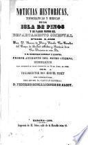 Noticias históricas, topográficas y médicas de la Isla de Pinos y de varios puntos del Departamento Oriental