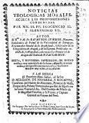 Noticias teologicas morales acerca las proposiciones condenadas por NN. SS. PP. Inocencio XI y Alejandro VII