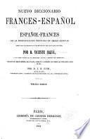 Nouveau dictionnaire espagnol-franc̜ais et franc̜ais-espagnol